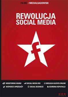 """Rewolucja social media""  Michał Sadowski"