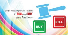 Single most Important Reason to Sell and Buy at the Auctions