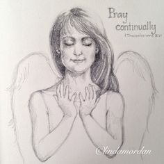 """""""One week ago, I started a drawing challenge. Here's Daily Angel #3. """"Pray continually."""" #angel #pray"""""""
