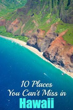 10 Places You Can't Miss in Hawaii