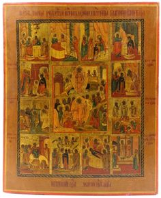 Lot 117 S95 - Antique Large icon of The Feasts(Holidays) - Est. $1000-1800 - Antique Reader
