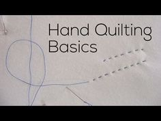Hand Quilting Basics - YouTube