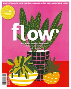 In Issue 21 you read about how to deal with loss. Extra goodies: A Plant Poster and a Notebook. Dealing With Loss, Magazine Art, Magazine Covers, Love Illustration, Flower Art, Helpful Hints, Art Projects, Germany, Digital