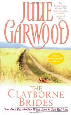 The Clayborne Brides: One Pink Rose / One White Rose / One Red Rose (3 Books in 1) by Julie Garwood. $7.99. http://www.letrasdecanciones365.com/detailb/dpukx/0u6k7x1j0b2t1c7u7wXi.html. Author: Julie Garwood. Publisher: Pocket Books (August 1, 1998). Publication Date: August 1, 1998. First introduced in Julie Garwood's magnificent New York Times bestseller For the Roses, the Clayborne brothers of Blue Belle, Montana, have been embraced by milli...