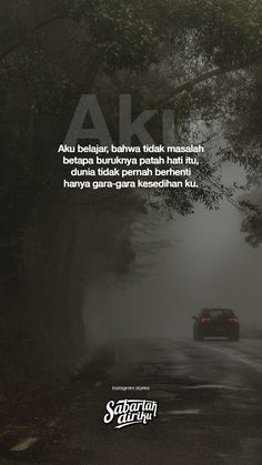 aku. Quotes Gif, Text Quotes, Mood Quotes, Daily Quotes, Positive Quotes, Life Quotes, Qoutes, Islamic Quotes, Islamic Inspirational Quotes