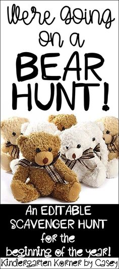 The most AMAZING first day activity! This EDITABLE lesson plan comes with all you need to create a memorable 1st Day or 1st Week of Kindergarten, Pre-K, or any primary grade! Lead your students on a BEAR HUNT throughout the school to acquaint them with the building layout as they meet familiar faces they will see throughout the year! A great Beginning of the Year activity!
