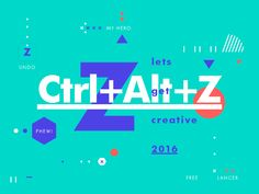 Ctrl+Alt+Z Let's get creative 2016. My Hero. Where would we be without it hey :)  Creative compositions and self promotion for Studio–JQ expressing the values, work methods and everyday subjects th...