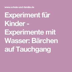 Experiment für Kinder - Experimente mit Wasser: Bärchen auf Tauchgang