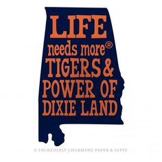 GAMEDAY SIGNS! Are you the ultimate Auburn fan? Well, HERE'S YOUR SIGN! Our big state cut-out Life Needs More® Tigers & Power of Dixie Land sign is perfect for game days. Take it to your tailgate party or hold it up in the stands and wave at Mom!  Life Needs More® and Life Needs Less® are registered trademarks of ICPG.  https://incrediblycharming.com/gameday-signs/268-life-needs-morereg-tigers-power-of-dixie-land-gameday-sign.html