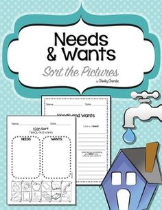 This needs vs. wants contains a picture sort which is great for Kindergarten students. This handout also contains a paper which tells students to write out what a need and a want is. The paper then asks for students to list something they need right now and something they would want right now. I think this is a great activity to get to know your students and also assess them on the material!