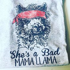 Your place to buy and sell all things handmade - Funny Mom Shirts - Ideas of Funny Mom Shirts - Llama Mama Shirt Funny Llama Shirt Shes a Bad Mama Jama Llama Graphic Tees for Women Mom Sh Funny Shirts Women, Funny Shirt Sayings, Tees For Women, Shirts With Sayings, Funny Tees, Mothers Day Shirts, Mom Shirts, Llama Gifts, Llama Shirt