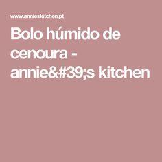 Bolo húmido de cenoura - annie's kitchen