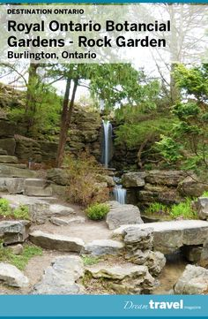 A look into the new Royal Botanical Gardens Rock Garden which has undergone a $20 million rejuvenation project. Gateway of Hamilton and Burlington Ontario the official opening is May 20, 2016.