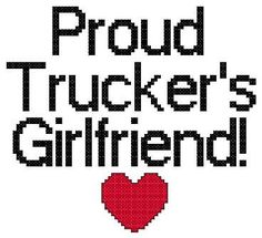 Proud trucker's Girlfriend Counted Cross by PatternsEmporium, $3.25 Crazy Love, New Love, Love Life, Girl Quotes, Me Quotes, Qoutes, Truckers Girlfriend, Trucker Quotes, Figure Me Out