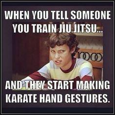Train brazilian jiu jitsu! It's BJJ Be-otch ;)