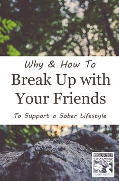 Break Up with Your Friends