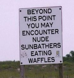 32 WTF Signs - Seriously, For Real?