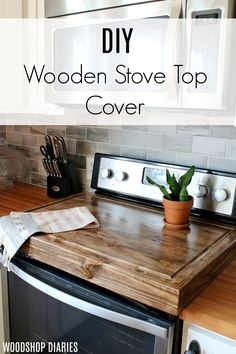 How to maximize your counter space by building a DIY wooden stove top cover Want to recover some of your kitchen counter space? Build this simple, yet stylish DIY wooden stove top cover with this free tutorial and video! Wooden Stove Top Covers, Stove Covers, Burner Covers, Diy Home Decor For Apartments, Sweet Home, Bois Diy, Ideas Hogar, Cute Dorm Rooms, Idee Diy