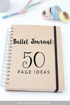 Bullet Journal - 50 Page Ideas   www.hannahemilylane.com