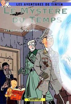 Les Aventures de Tintin - Album Imaginaire - Le Mystère du Temps