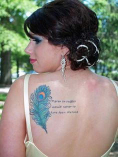 Peacock feather - Peacock feather combined with a quote. #TattooModels #tattoo