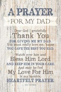 Dad (Father) Prayer Wood Plaque with Inspiring Quotes - Classy Vertical Frame Wall & Tabletop Decoration Dad In Heaven Quotes, My Dad Quotes, Dad Quotes From Daughter, Fathers Day Quotes, Missing Dad Quotes, Family Quotes, Prayer For My Friend, Prayer For Fathers, Prayer For Parents