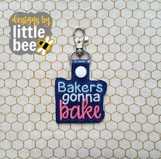 bakers gonna bake snap tab key fob snap tab keychain 4x4 hoop friendly embroidery design Instant Download! *103116