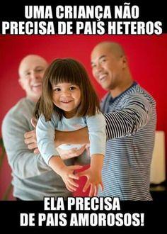 A favor da adoção por casais homossexuais. ♡