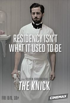 The Knick - Saison 1 : Affiche Michael Angarano Michael Angarano, Michael Cera, The Knick, Clive Owen, Medical Drama, Tyler Posey, Hbo Series, New Poster, Famous Last Words