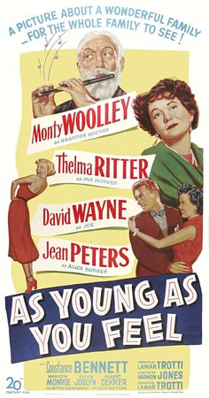 """As Young As You Feel"" - Monty Woolley, Thelma Ritter, David Wayne, Jean Peters, Constance Bennett and Marilyn Monroe Classic Movie Posters, Movie Poster Art, Classic Films, Old Movies, Vintage Movies, Vintage Posters, Thelma Ritter, Marilyn Monroe Movies, Jean Peters"