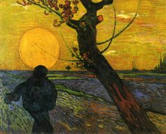 Sower with Setting Sun  - Vincent van Gogh Great example of Symbolism. Van Gogh saw the field as a symbol of human life. The colors were a way to express the feelings. The field here is violet, the sower and the tree are preussblue.