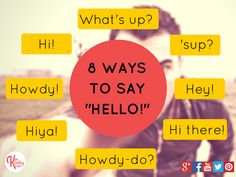 """8 ways to say """"hello!"""" in English"""