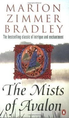 The Mists of Avalon (Mists of Avalon 1) by Marion Zimmer Bradley. One of my all-time favorite books. It is the King Arthur story told from the women's point of view. Excellent read!