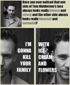 Tom Hiddlestons face...Just another reason to fall in love with him!