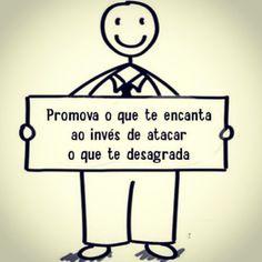 Promova o que te encanta