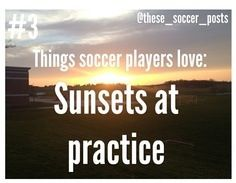Soccer ⚽  We've seen many, many of these.  Sunsets during games are awesome too!