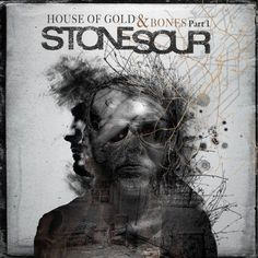 Stone Sour - House Of Gold and Bones Part 1 (2012)