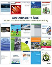 Sustainability Pays | Natural Capitalism Solutions | Annotated collection of reports that together create the definitive business case for sustainability