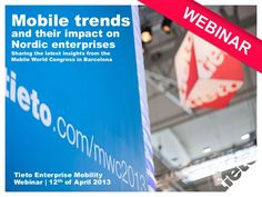 Webinar: Mobile trends and their impact on Nordic enterprises ... Near Field Communication (NFC) was big