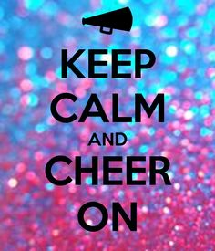 'KEEP CALM AND CHEER ON' Poster