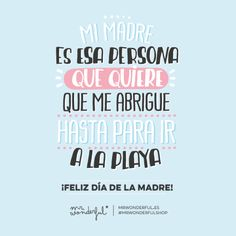 ¡Feliz día de la madre! | by Mr. Wonderful*