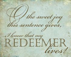 I know that my Redeemer lives - LDS Free Printable