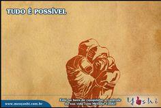 Nada posso lhe dar, que já não exista em você, mesmo por você poder aprender a usar toda a sua força interior para atrair algo positivo para a sua vida. www.meuyoshi.com.br