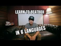 Learn To Beatbox In 6 Languages - YouTube