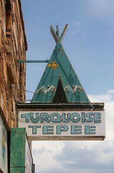 Turquoise Teepee, In Williams, AZ on Route 66. An hour outside Grand Canyon National Park.  Have to stop here!
