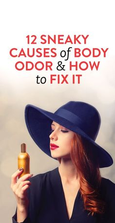 things that cause body odor