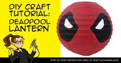 This DIY Deadpool Room Decor is fun and easy to make with paint and a paper lantern. Make this craft for a Deadpool party or if you just want a cool room decoration.