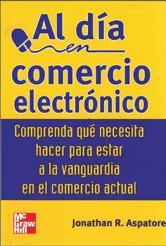 Al día en #Comercio #Electrónico - Jonathan Aspatore - PDF - Español  http://helpbookhn.blogspot.com/2014/12/al-dia-en-comercio-electronico-jonathan-aspatore.html