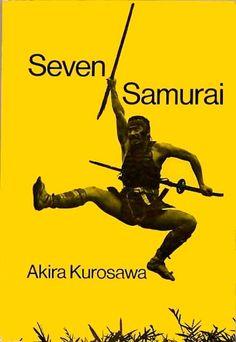 Seven Samurai (1954) http://miscartelesdecine.blogspot.com.es/2009/11/akira-kurosawa-50-archivos.html