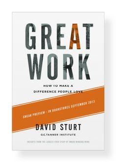Our latest book, Great Work: How to Make a Difference People Love, is inspiring people everywhere. Get your copy today and start doing great work!